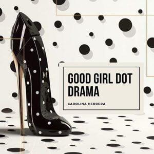 Nước hoa nữ Good GIrl Dot Drama EDP 80ml chính hãng